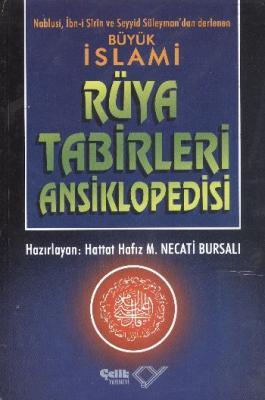 Büyük İslami Rüya Tabirleri Ansiklopedisi (1.hm),Mustafa Necati Bursal