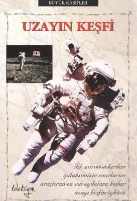 Büyük Kaşifler-Uzayın Keşfi