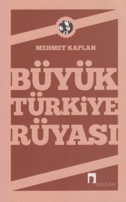 Büyük Türkiye Rüyası