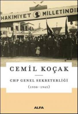 CHP Genel Sekreterliği - 1930-1945