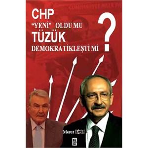 """Chp """"Yeni"""" Oldu Mu, Tüzük Demokratikleşti mi?"""