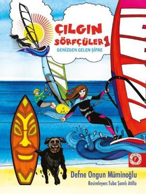 Çılğın Sörfçüler 1-Denizden Gelen Şifre (Ciltli)