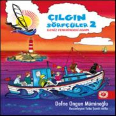 Çılğın Sörfçüler 2-Deniz Fenerindeki Adam (Ciltli)