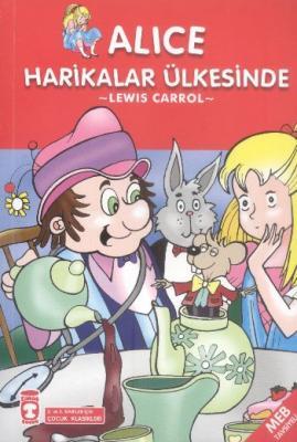 Çocuk Klasikleri Dizisi-14: Alice Harikalar Ülkesinde