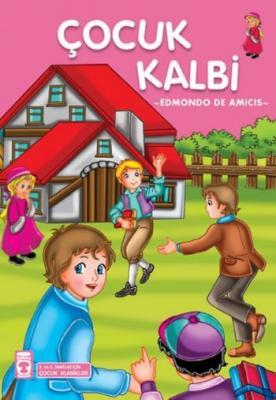 Çocuk Klasikleri Dizisi-42: Çocuk Kalbi
