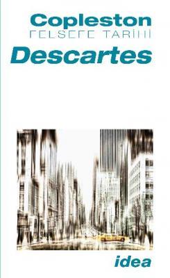 Copleston Felsefe Tarihi Cilt-4 (Bölüm 1): Descartes