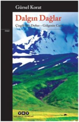 Dalgın Dağlar-Çizgili Sarı Defter-Gölgenin Canı