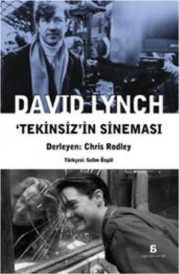 David Lynch Tekinsizin Sinemasi