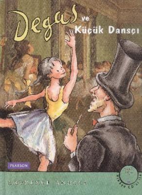 Degas ve Küçük Dansçı (CD'li)