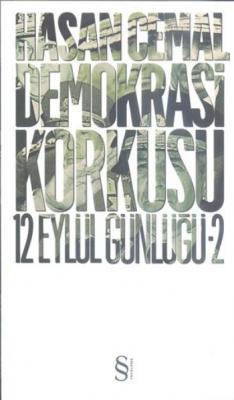 Demokrasi Korkusu 12 Eylül Günlüğü -2