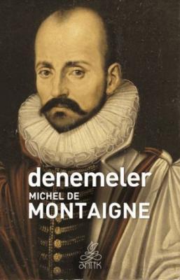 Denemeler Michel De Montaigne