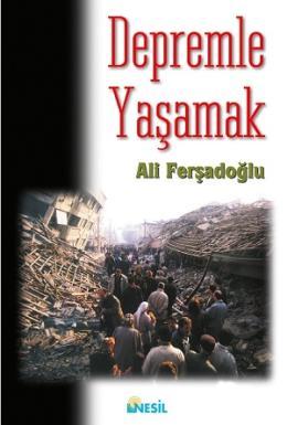 Depremle Yaşamak Ali Ferşadoğlu