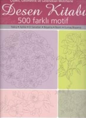 Desen Kitabı 500 Farklı Motif