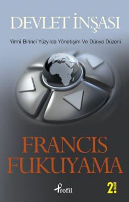 Devlet İnşası,Francis Fukuyama