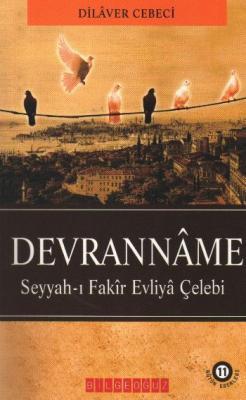 """Devranname """"Seyyah-ı Fakir Evliya Çelebi"""""""