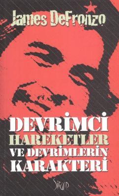 Devrimci Hareketler ve Devrimlerin Karakteri