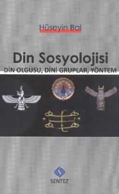 Din Sosyolojisi Din Olgusu Dini Gruplar Yöntem