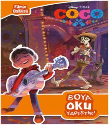 Disney Coco Filmin Öyküsü Boya Oku Yapıştır