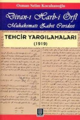 Divan-ı Harb-i Örfi Techir Yargılamaları (1919)