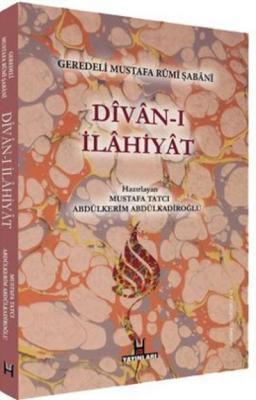 Divan-ı İlahiyat - Geredeli Mustafa Rumi Şabani