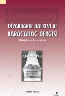 Diyarbakır Halkevi ve Karacadağ Dergisi