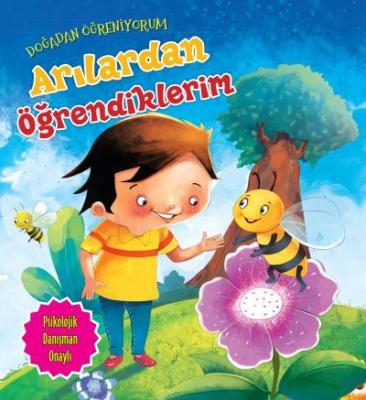 Doğadan Öğreniyorum-Arılardan Öğrendiklerim