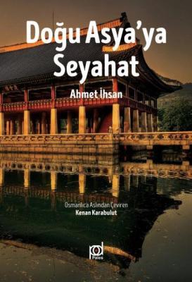 Doğu Asyaya Seyahat