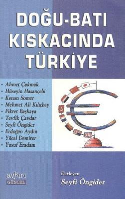 Doğu-Batı Kıskacında Türkiye
