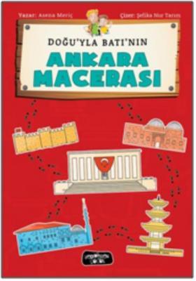 Doğuyla Batı'nın Ankara Macerası
