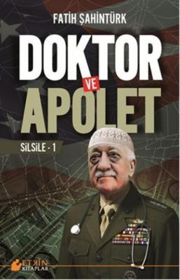 Doktor ve Apolet-Silsile 1