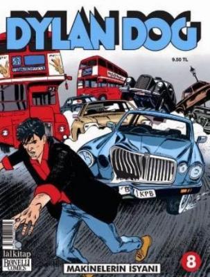Dylan Dog Sayı 8 Makinelerin İsyanı