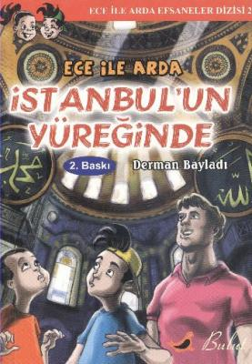 Ece ile Arda Efsaneler Dizisi-2 Ece ile Arda İstanbul'un Yüreğinde
