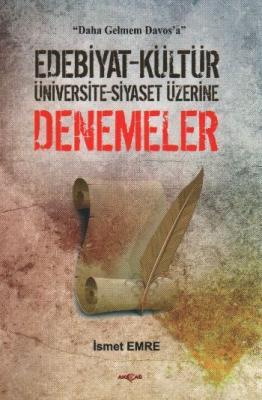 Edebiyat-Kültür-Üniversite-Siyaset Üzerine Denemeler