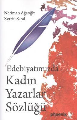 Edebiyatımızda Kadın Yazarlar Sözlüğü