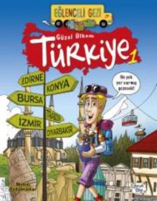 Eğlenceli Gezi 29 - Güzel Ülkem Türkiye 1