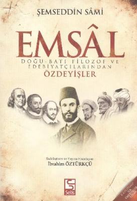 Emsal Doğu Batı Filozof ve Edebiyatçılarından Özdeyişler