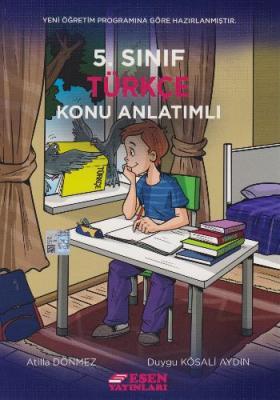 Esen 5. Sınıf Türkçe Konu Anlatımlı