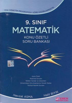 Esen 9. Sınıf Matematik Konu Özetli Soru Bankası N.Asma-H.Bıyık
