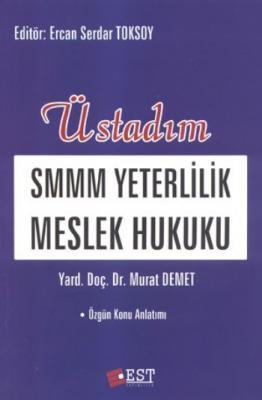 Smmm Yeterlilik Meslek Hukuku,Murat Demet