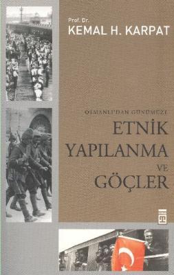 Etnik Yapılanma ve Göçler (Osmanlı'dan Günümüze)