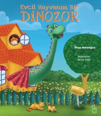 Evcil Hayvanım Bir Dinozor