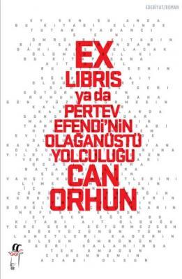 Ex Libris Ya Da Pertev Efendi'nin Olağanüstü Yolculuğu