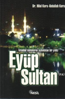 Eyüp Sultan (r.a.) Hilal Kara