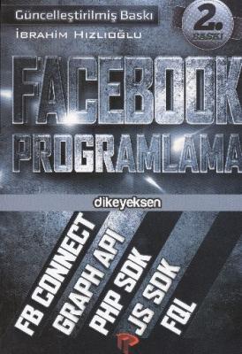 Facebook Programlama İbrahim Hızlıoğlu
