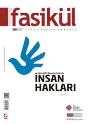 Fasikül Aylık Hukuk Dergisi Sayı:46 Eylül 2013