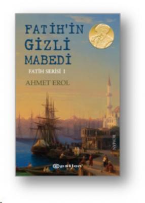 Fatih'in Gizli Mabedi - Fatih Serisi I