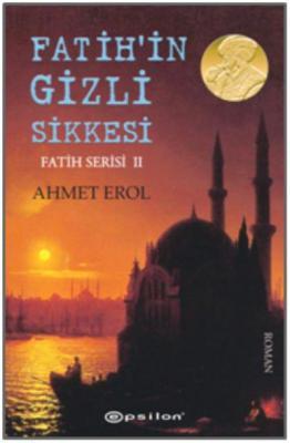 Fatih'in Gizli Sikkesi - Fatih Serisi II