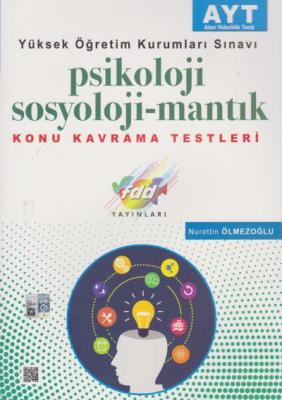 FDD AYT Psikoloji-Sosyoloji-Mantık Konu Kavrama Testleri-YENİ