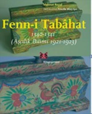 Fenni-i Tabahat - Aşçılık Bilimi 1921-1923
