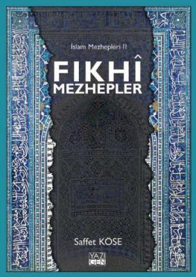 Fıkhi Mezhepler-İslam Mezhepleri 2
